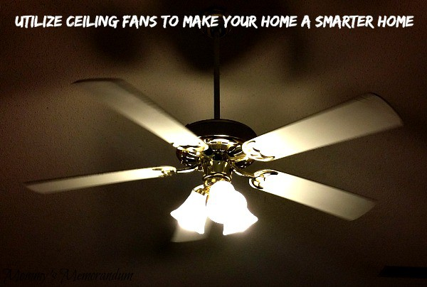 utilize your ceiling fans to make your home a smarter home #DEsmarthome