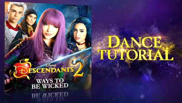 Step-By-Step Descendants 2 Ways to Be Wicked Dance Tutorial