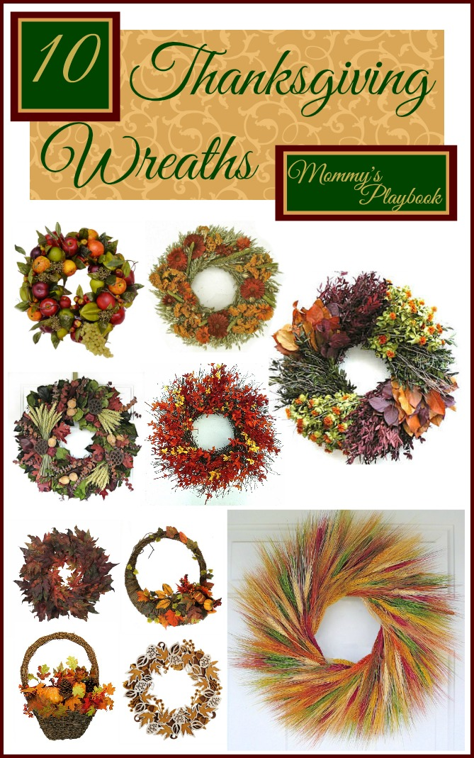 10 Thanksgiving Wreaths at Mommy's Playbook