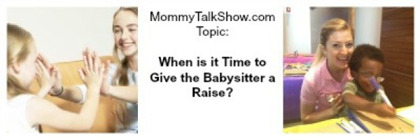 babysitter, give the babysitter a raise, sittercity.com, care.com, sittersulove.com