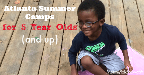 Atlanta Summer Camps for 5 Year Olds (and Up)