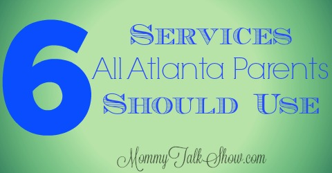 6 Services All Atlanta Parents Should Use