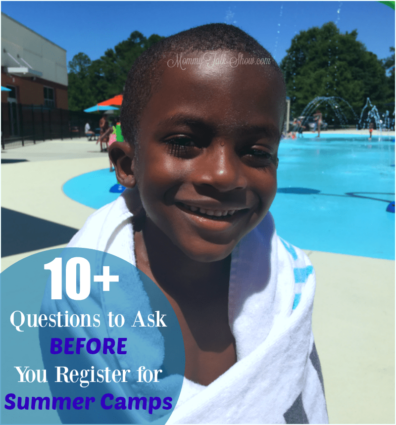 10 Questions to Ask Before You Register for Summer Camps