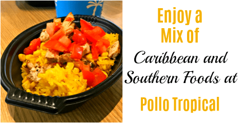 Enjoy a Mix of Caribbean and Southern Foods at Pollo Tropical