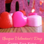Unique Valentine S Day Gifts For Kids Mommy University