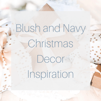 Blush and Navy Decor Inspiration