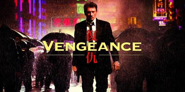 『冷たい雨に撃て、約束の銃弾を』(2009) - 復仇 Vengeance –