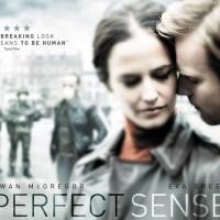 『パーフェクト・センス』(2011) - Perfect Sense -