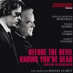 『その土曜日、7時58分』(2007) - Before the Devil Knows You're Dead –