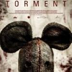 『そのネズミ、凶暴につき』(2013) - Torment –