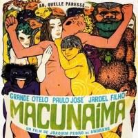 煩悩ファンタジー『マクナイーマ』(1969) - Macunaíma -
