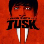 『Mr. タスク』(2014) - Tusk