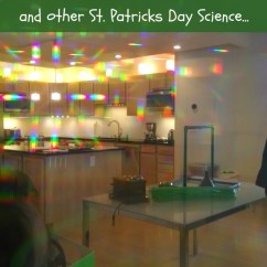 Knee Wheelchair Kmart Patio Chairs Leprechaun Tricks | St. Patrick's Day Science Ideas Kids Giveaway