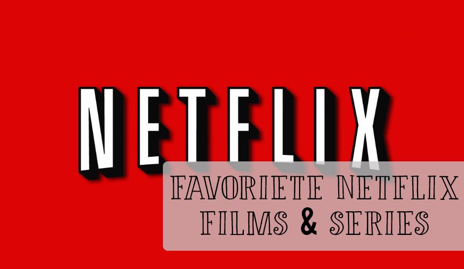 Mijn Favoriete Netflix films & Series