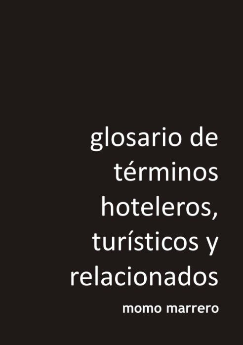 glosario detérminos hoteleros, turísticos y relacionados