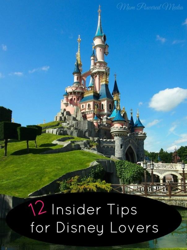 12 Insider Tips for Disney Lovers