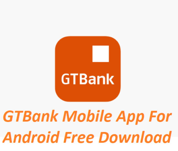GTBank Mobile App For Android Free Download