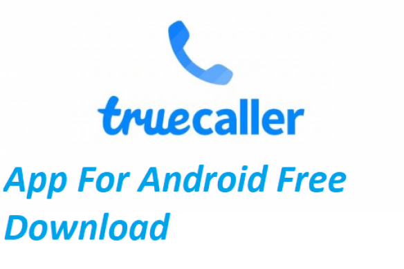 Truecaller App For Android Free Download