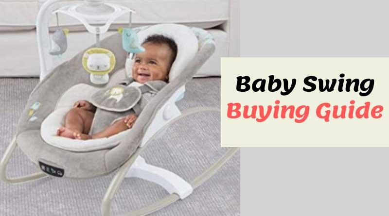 baby swing buying guide