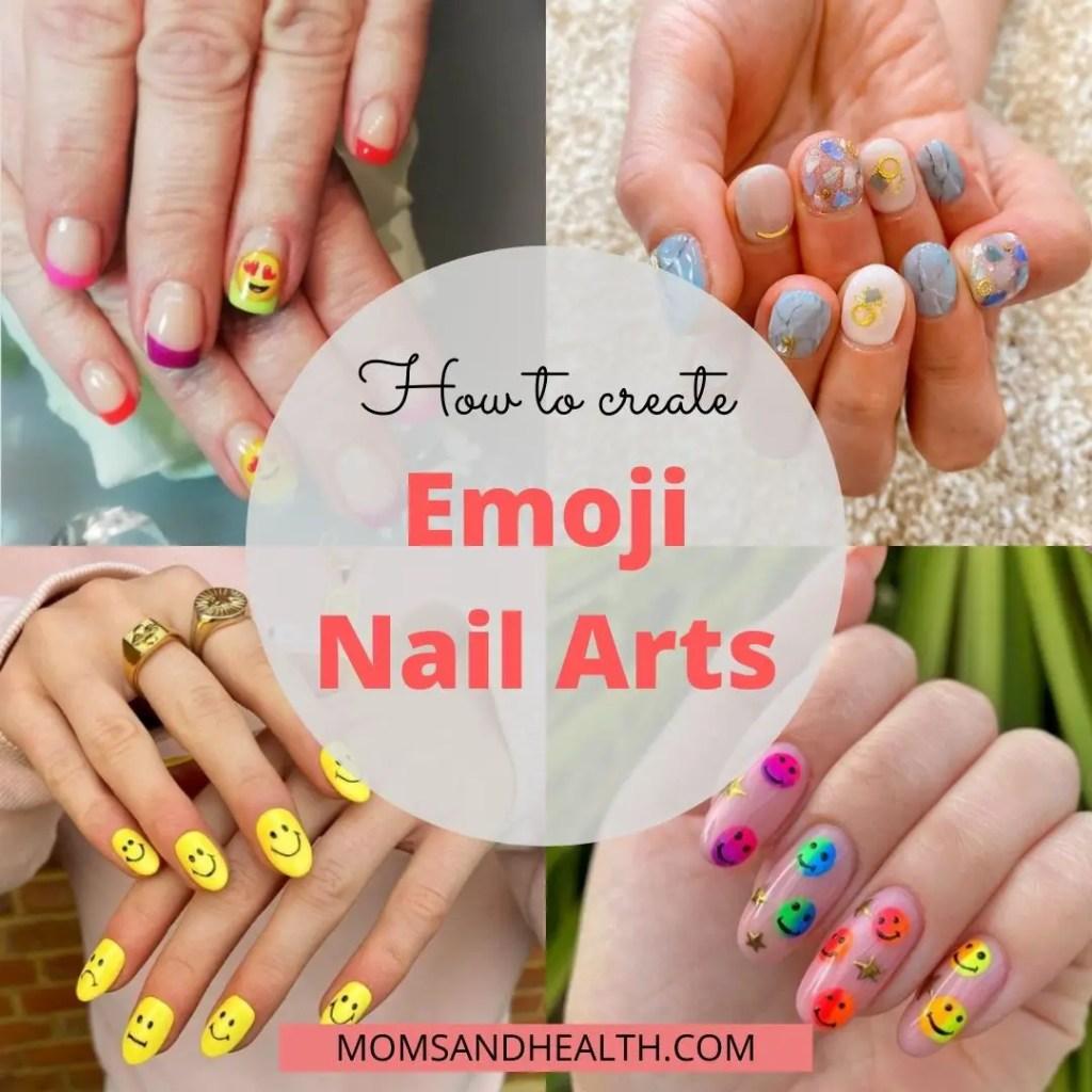 How to create beautiful emoji nail arts