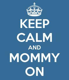 Mommy Quotes & Motherhood sayings