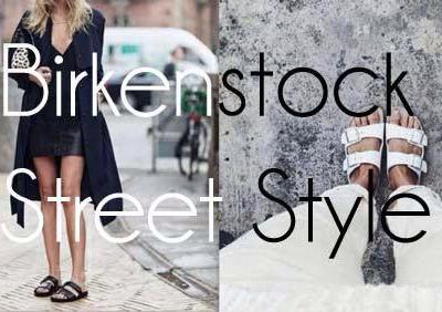 BIRKENSTOCK – Street Style! 2015