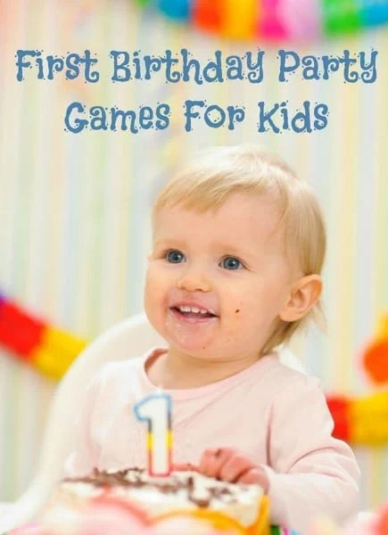 First Birthday Party Games For Kids  Moms & Munchkins