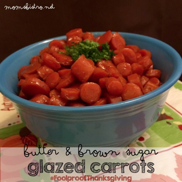 butter and brown sugar glazed carrots fast quick easy 30 minute thanksgiving side dish foolproof recipe homemade