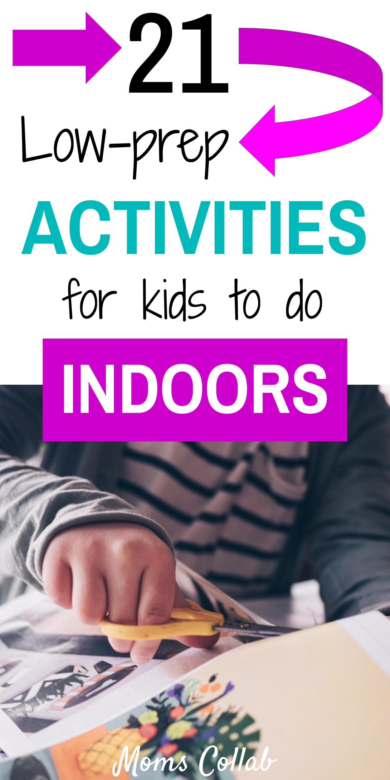 21 Indoor Activities For Kids That Will Make You Love