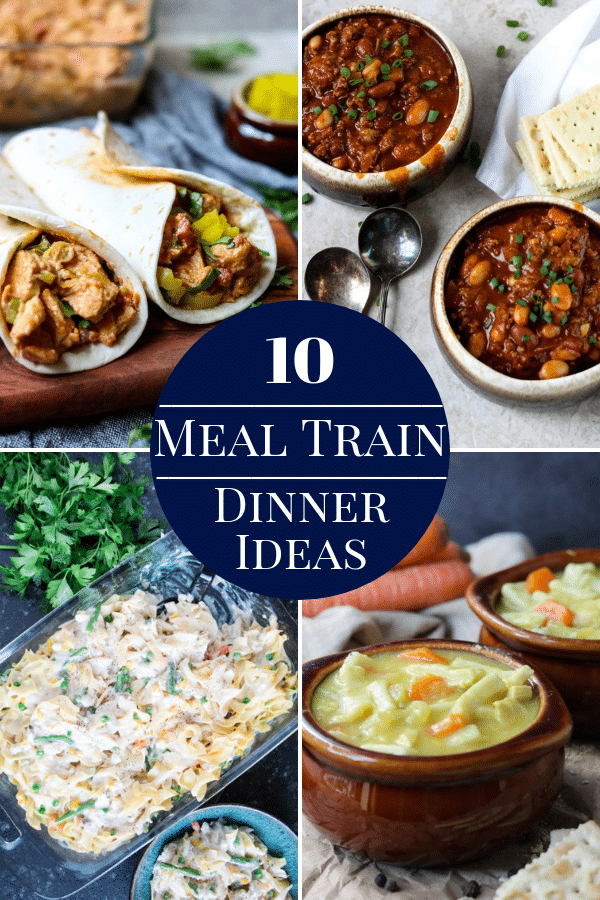 10 meal train dinner ideas with recipes mom s dinner