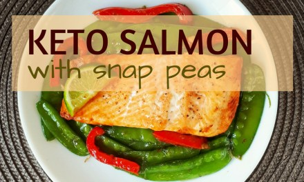 Keto Salmon with Snap Peas