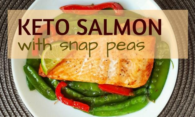 Keto Salmon with Snap Peas