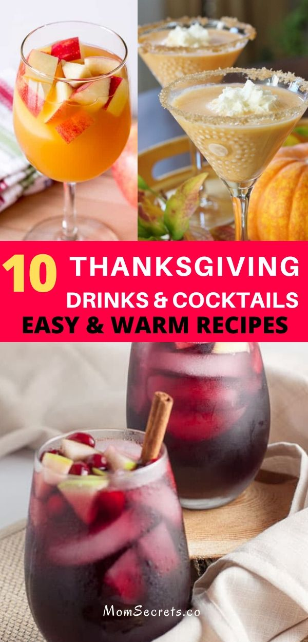 In this round up you can find 10 easy and warm drinks and cocktails recipes to celebrate Thanksgiving with your family! #thanksgiving