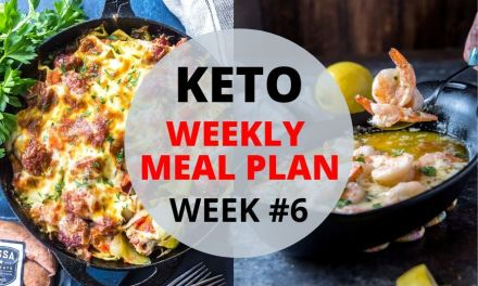 Weekly Keto Meal Plan – Week #6