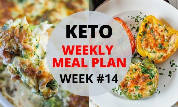 Keto Weekly Meal Plan – Week #14 – Easy Dinner Recipes