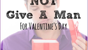 the 7 gifts you should never buy a man for valentines day - What To Get Men For Valentines Day