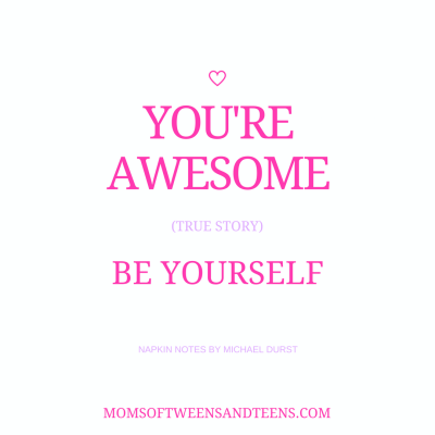 You're Awesome. Be Yourself.