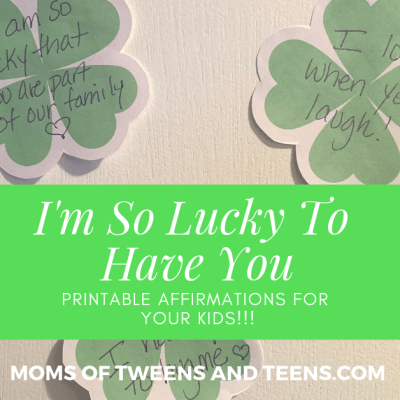 "St. Patrick's Day, Let's Put Some Shamrocks on Our Kid's Door to Tell Them ""I'm Lucky To Have YOU And Here is Why!"""