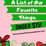 Under $15 Gift List