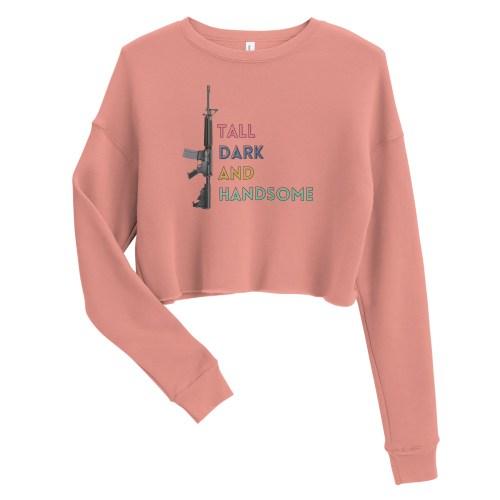 Tall Dark and Handsome AR-15 Crop Sweatshirt