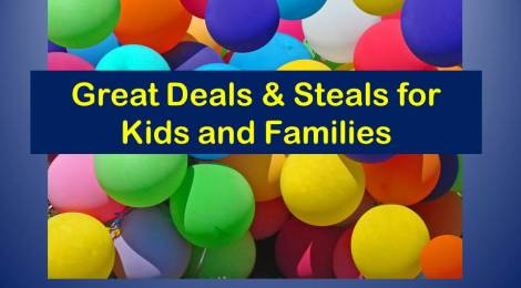 Deals and Steals for Kids