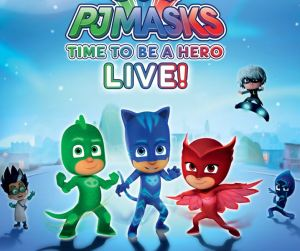 PJ Masks Live - Time to Be a Hero @ The Hippodrome Theatre | Baltimore | Maryland | United States