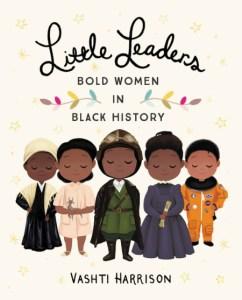 books for black children_LIttle_Leaders_Momswithtots