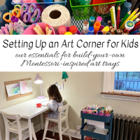 Setting Up an Art Corner for Kids:  Our Essentials for Build-Your-Own Montessori-Inspired Art Trays
