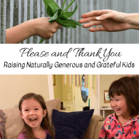 Please & Thank You -- Raising Naturally Generous and Grateful Kids