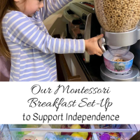 Our Montessori Breakfast Set-Up to Support Independence
