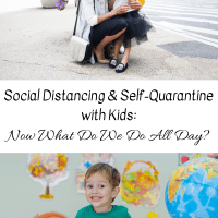 Social Distancing & Self-Quarantine with Kids -- Now What Do We Do All Day?