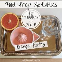 Food Prep Activities for Toddlers and Preschoolers -- Orange Juicing