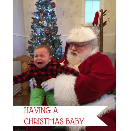 HAVING A CHRISTMAS BABY