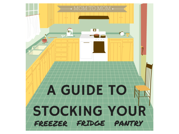 Stocking Your Kitchen Fridge, Freezer, and Pantry